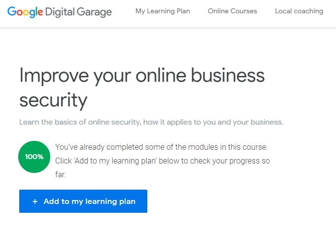 Week 76: Google Digital Garage Improve Your Online Business Security